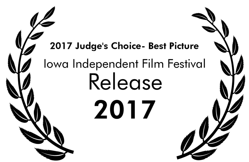Iowa Independent Film Festival Judge's Choice – Best Picture